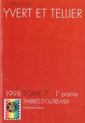 Timbres D'Outre Mer T.7i ; 1ere Partie : Ocean Indien A Samoa (Edition 1998) - Intérieur - Format classique