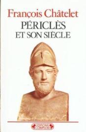 Pericles et son siecle - Couverture - Format classique