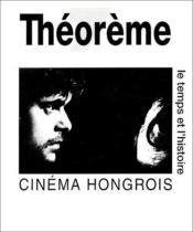 Cinéma hongrois ; le temps et l'histoire - Couverture - Format classique