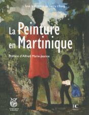 La peinture en Martinique - Couverture - Format classique