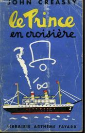 LE PRINCE EN CROISIERE N°6. (The toff on board). - Couverture - Format classique