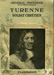 Turenne. Soldat Chretien. Collection : Les Bonnes Lectures. - Couverture - Format classique