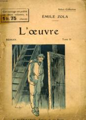 L'Oeuvre. Tome 1. Collection : Select Collection N° 201 - Couverture - Format classique