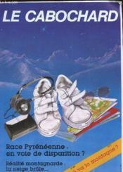 Le Cabochard N°189 - Race Pyreneenne : En Voie De Disparition ? - Couverture - Format classique