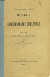 BULLETIN DE CORRESPONDANCES HELLENIQUES III-V. 30e ANNEE, 1906. PAPYRUS DE GHORÂN. FRAGMENTS DE COMEDIES, par P. JOUGUET/ L'ARTEMIE ARCADIENNE ET LA DEESSE AUX SERPENTS DE CNOSSOS, par S. REINACH/ INSCRIPTIONS DE DELPHES. LA THEORI ATHENIENNE A DELPHE, .. - Couverture - Format classique
