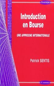 Vente livre :  Introduction En Bourse  - Sentis Patrick