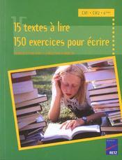 15 textes à lire ; 150 exercices pour écrire ; CM1, CM2, 6e - Intérieur - Format classique