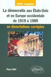 La Democratie Aux Etats-Unis Et En Europe Occidentale De 1919 A 1989 En Dissertations Corrigees - Intérieur - Format classique