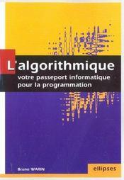 L'Algorithmique Votre Passeport Informatique Pour La Programmation - Intérieur - Format classique