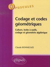 Codage et codes géométriques ; culture, boîte à outils, codage et géometrie algébrique t.7 - Intérieur - Format classique
