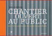 Chantier ouvert au public ; recit de la construction du musee du quai branly - Intérieur - Format classique