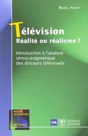 Télévision réalité ou réalisme ? - Intérieur - Format classique