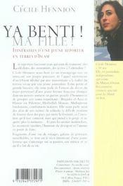 Ya Benti ! Ma Fille ! ; Itinéraire D'Une Jeune Reporter En Terres D'Islam - 4ème de couverture - Format classique