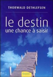 Le Destin - Une Chance A Saisir - Couverture - Format classique