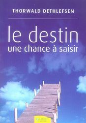Le Destin - Une Chance A Saisir - Intérieur - Format classique