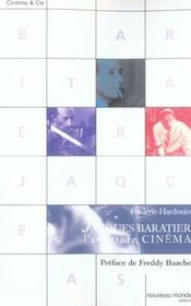 Jacques Baratier, L'Aventure Cinema - Intérieur - Format classique
