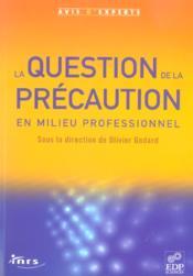 Question de la precaution en milieu professionnel - Couverture - Format classique