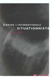 Contre l'internationale situationniste - Intérieur - Format classique