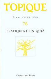 Topique N 76 Pratiques Cliniques - Intérieur - Format classique