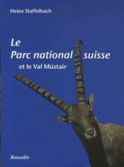 Le parc national suisse et le val Müstair - Couverture - Format classique