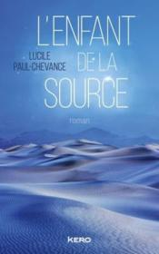 Vente  L'enfant de la source  - Lucile Paul-Chevance