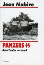 Panzers Ss Dans L'Enfer Normand - Couverture - Format classique