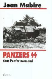 Panzers Ss Dans L'Enfer Normand - Intérieur - Format classique
