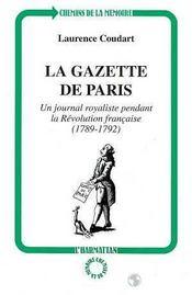 Gazette De Paris (La) Un Journal Royaliste Pendant - Intérieur - Format classique