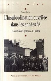 L'insubordination ouvrière dans les années 68 ; essai d'histoire politique des usines - Intérieur - Format classique