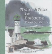 Phares et feux de bretagne - Couverture - Format classique