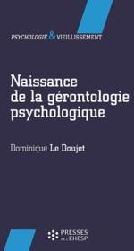 Naissance de la gérontologie psychologique - Couverture - Format classique