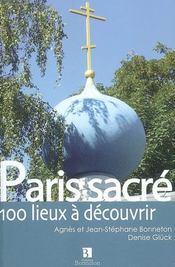 Paris sacré ; 100 lieux de culte - Intérieur - Format classique