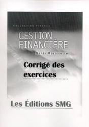 Gestion financiere corrige des exercices - Couverture - Format classique