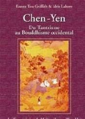Chen Yen - Du Tantrisme Au Bouddhisme Occidental - Couverture - Format classique