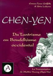 Chen Yen - Du Tantrisme Au Bouddhisme Occidental - Couverture - Format classique
