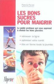 Les Bons Sucres Pour Maigrir - Intérieur - Format classique