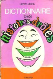 Dictionnaire Des Histoires Droles. - Couverture - Format classique