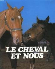 Le Cheval Et Nous - Couverture - Format classique
