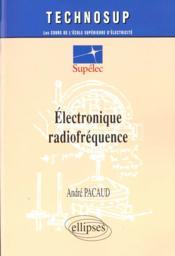Electronique Radiofrequence - Couverture - Format classique