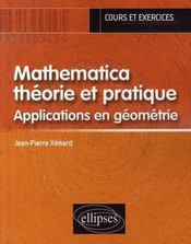 Mathematica théorie et pratique ; applications en géométrie - Intérieur - Format classique