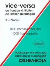 Vice-Versa Du Francais A L'Italien De L'Italien Au Francais 1000 Phrases Traduites 1000 Frasi Tradot - Couverture - Format classique