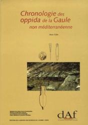Chronologie oppida de la Gaule non méditerranéenne - Couverture - Format classique