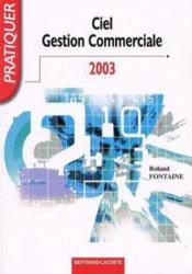 Ciel gestion commerciale 2003 ; livre de l'élève - Couverture - Format classique