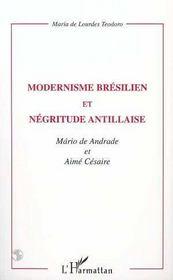 Modernisme brésilien et négritude antillaise ; Andrade, Mario de ; Césaire, Aimé - Intérieur - Format classique