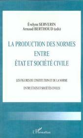 La Production Des Normes Entre Etat Et Societe Civile - Intérieur - Format classique
