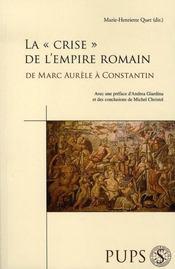 La crise de l'empire romain de marc aurèle à constantin - Intérieur - Format classique