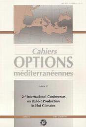 Second international conference on rabbit production in hot climate ; cahiers options mediterraneennes - Couverture - Format classique