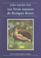 Trois Amours De Benigno Reyes (Les) - Intérieur - Format classique
