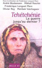 Tchetchenie ; La Guerre Jusqu'Au Dernier ? - Intérieur - Format classique