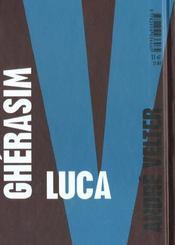 Gherasim Luca ; passio passionément - 4ème de couverture - Format classique